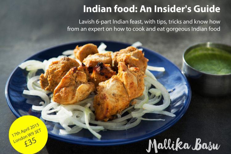 Mallika Basu - Pop up Indian dinner and talk, 17th April, London W9